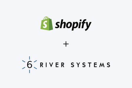 6 River Systems to be Acquired by Shopify for $450m – Our Analysis